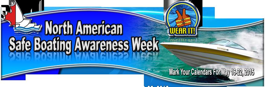 Safe Boating Awareness Week   Skippers' Plan Boat Insurance
